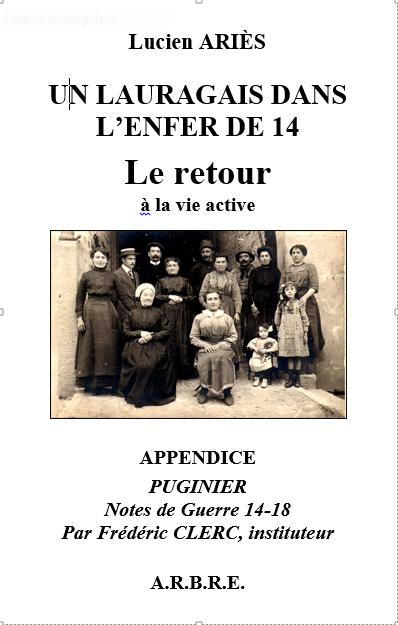 """Présentation et signature du dernier volume de la trilogie """"Un Lauragais dans l'enfer de 14 – Le retour"""". Dimanche 22 décembre 2019 à 17h (La Coopé, avenue Paul Marty, Baziège)."""